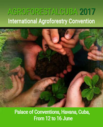 INTERNATIONAL AGROFORESTRY CONVENTION, CUBA 2017