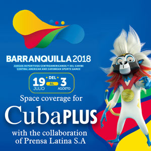 Coverage for CubaPLUS of the Central American and Carib Games Barranquilla 2018