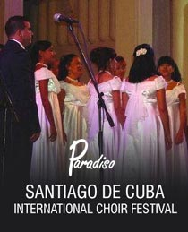 SANTIAGO DE CUBA INTERNATIONAL CHOIR FESTIVAL